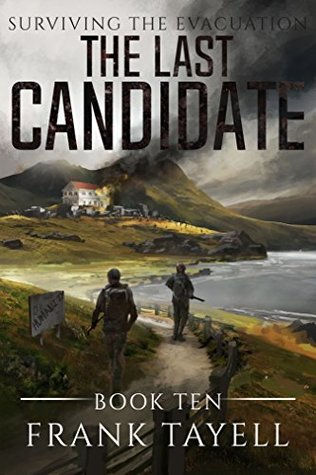 The Last Candidate (Surviving The Evacuation, #10)