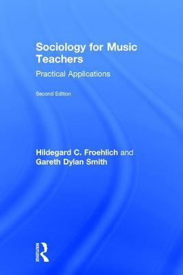 Sociology for Music Teachers: Practical Applications
