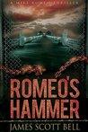 Romeo's Hammer (Mike Romeo Thrillers #3)