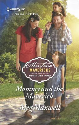 Mommy and the Maverick (Montana Mavericks: The Great Family Roundup #2)