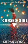 The Cursed Girl (Lore Series #1)