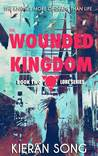 The Wounded Kingdom (Lore Series #2)