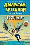 Ego and Hubris by Harvey Pekar