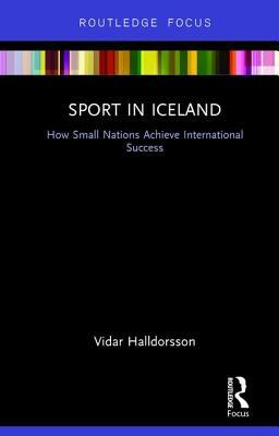 Sport in Iceland: How Small Nations Achieve International Success