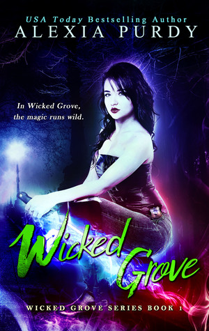 Wicked Grove (Wicked Grove, #1)