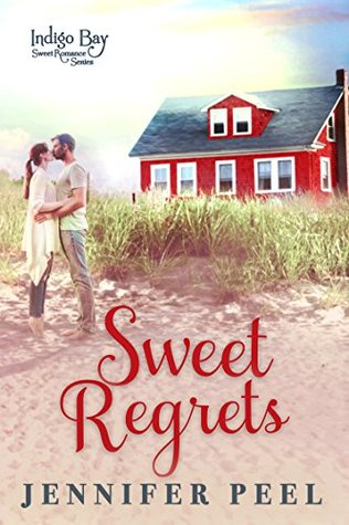 Sweet Regrets by Jennifer Peel