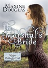 The Marshal's Bride (Brides Along the Chisholm Trail #2)