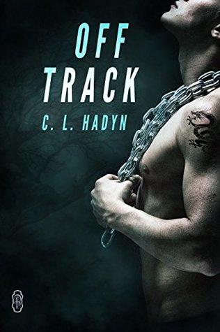 Off Track by C.L. Hadyn