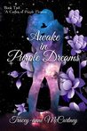 Awake in Purple Dreams