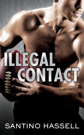 Release Day Review: Illegal Contact (The Barons #1) by Santino Hassell