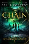 The Chain (The Secret of Spellshadow Manor, #3)