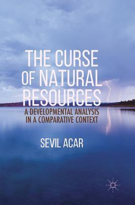 The Curse of Natural Resources: A Developmental Analysis in a Comparative Context