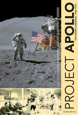 Project Apollo: The Moon Landings, 1968-1972
