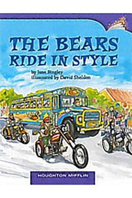 Houghton Mifflin Leveled Readers: Leveled Readers 6 Pack on Level Grade 3 Unit 1 Selection 3 Book 3 - The Bears Ride in Style
