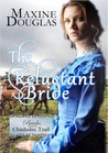 The Reluctant Bride (Brides Along the Chisholm Trail #1)