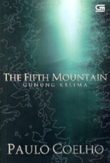 Gunung Kelima - The Fifth Mountain by Paulo Coelho