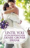 Until You (Bachelor Brotherhood #2)