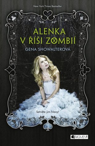Alenka v říši zombií (White Rabbit Chronicles, #1)