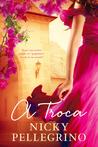 A Troca by Nicky Pellegrino