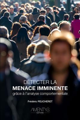 Detecter La Menace Imminente