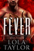 Fever by Lola Taylor