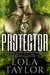 Protector (Blood Moon Risin...