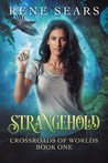 Strangehold (Crossroads of Worlds, #1)