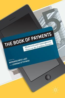 The Book of Payments: Historical and Contemporary Views on the Cashless Society