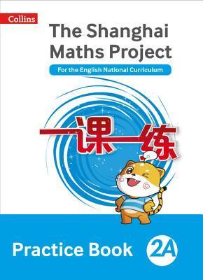 Shanghai Maths – The Shanghai Maths Project Practice Book 2A por Amanda Simpson