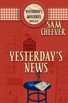Yesterday's News (Yesterday's Paranormal Mysteries, #1)