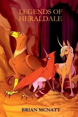 Legends of Heraldale by Brian McNatt