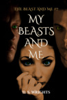 My Beasts And Me