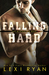 Falling Hard (The Blackhawk Boys, #4)