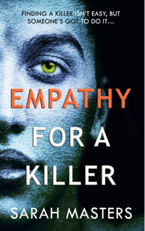 Release Day Review: Empathy for a Killer by Sarah Masters
