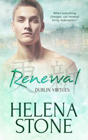 Release Day Review:  Renewal (Dublin Virtues #3) by Helena Stone
