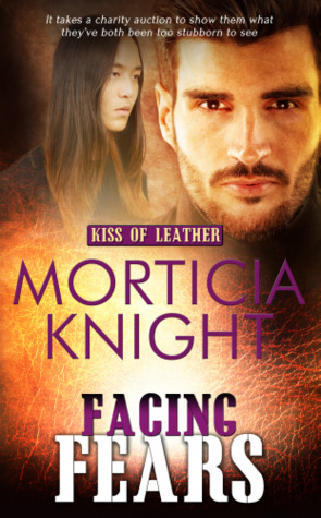 Release Day Review: Facing Fears (Kiss of Leather #7) Morticia Knight