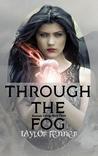Through the Fog (Eternals Trilogy #3)