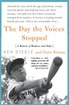 The Day The Voices Stopped: A Memoir of Madness and Hope