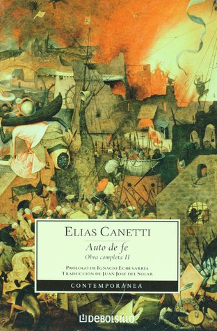 Ebook Auto de Fe: Obra completa 2 (Contemporanea) by Elias Canetti DOC!