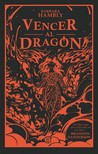 Vencer al dragón by Barbara Hambly