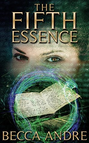 The Fifth Essence (The Final Formula Series, #5)