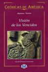 Visión de los vencidos by Miguel León-Portilla