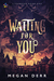 Waiting for You by Megan Derr