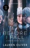 Before I Fall / Le dernier jour de ma vie by Lauren Oliver