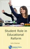 Student Role in Educational Reform