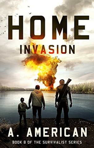 Home Invasion (The Survivalist, #8)