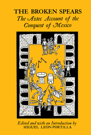 broken spears the aztec account of the conquest of mexico summary Broken spears study guide e study guide for: broken spears google books, e study guide for: broken spears : the aztec account of the conquest of mexico.