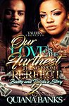 Our Love Is The Furthest Thing From Perfect 2: Banks & Prada's Story