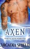 Axen (Vortex Alien Warriors, #1)