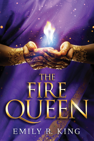 The Fire Queen (The Hundreth Queen #2) by Emily R. King